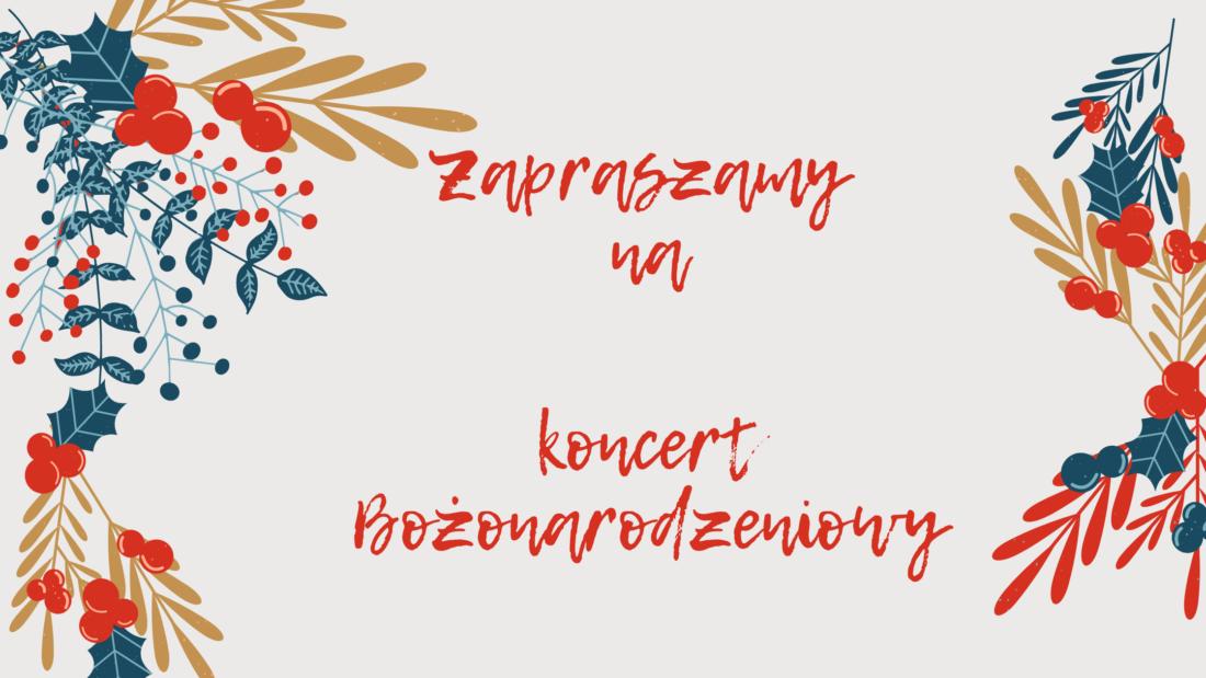 zaproszenie na koncert Bożonarodzeniowy na kanale YouTube