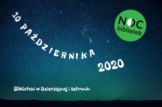 Noc Bibliotek 2020, Dzierżązna, Ustronie, gmina Zgierz