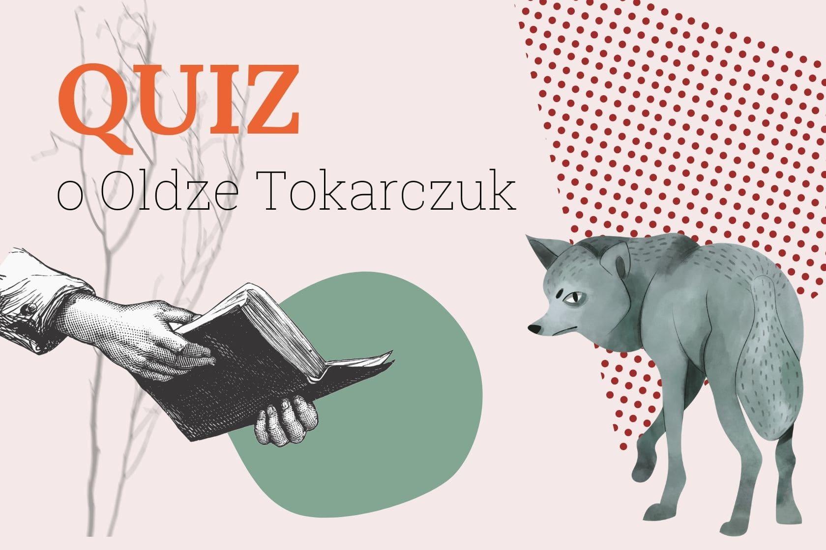 Quiz, Olga Tokarczuk