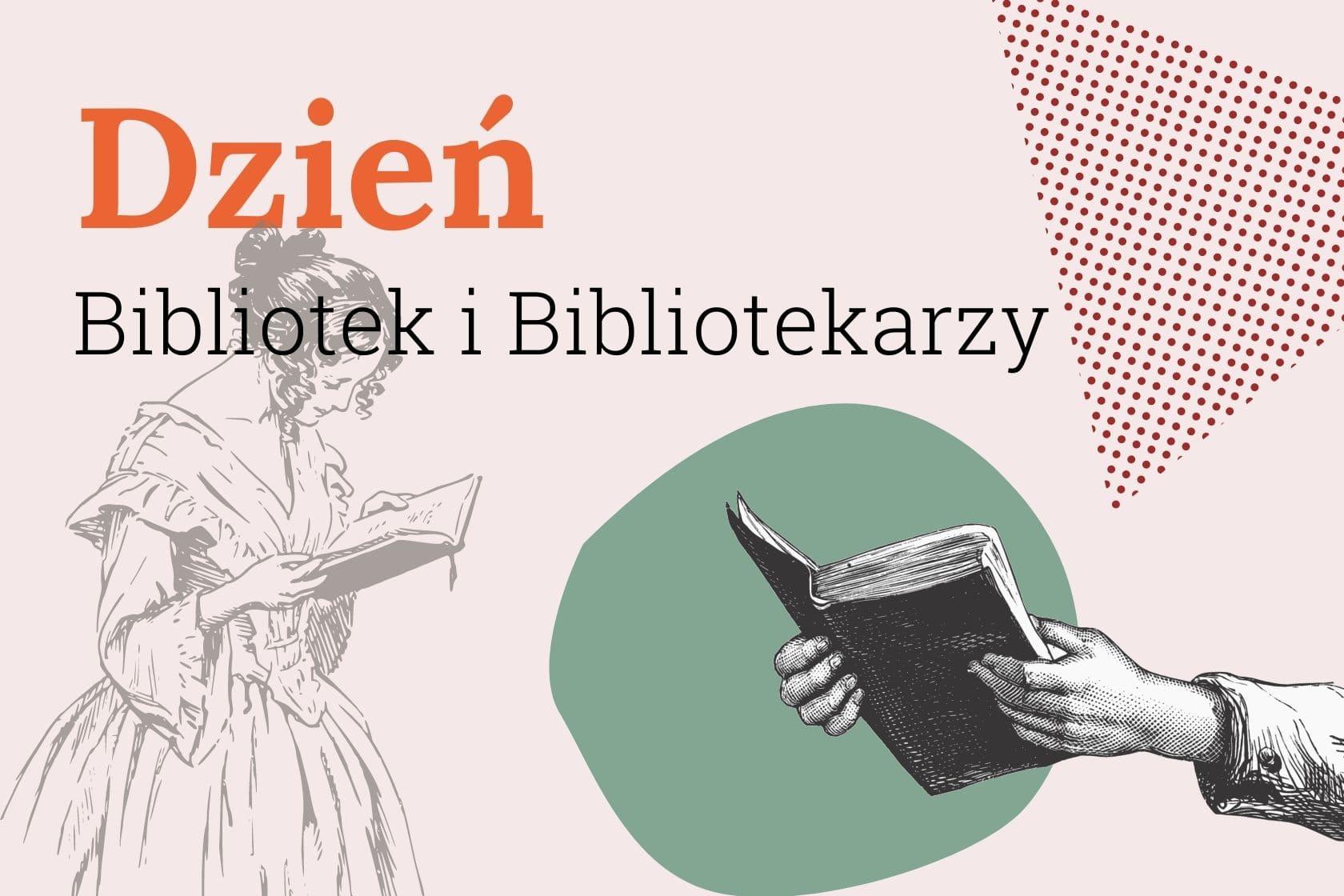 Dzień Bibliotek i Bibliotekarza, Wioletta Olczak-Hut, Edyta Janczak, biblioteki