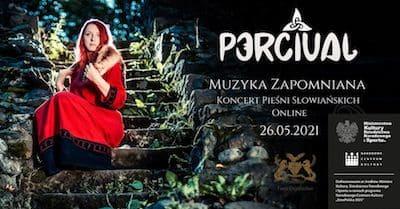 Percival - Muzyka Zapomniana - Koncert Pieśni Słowiańskich (Online)