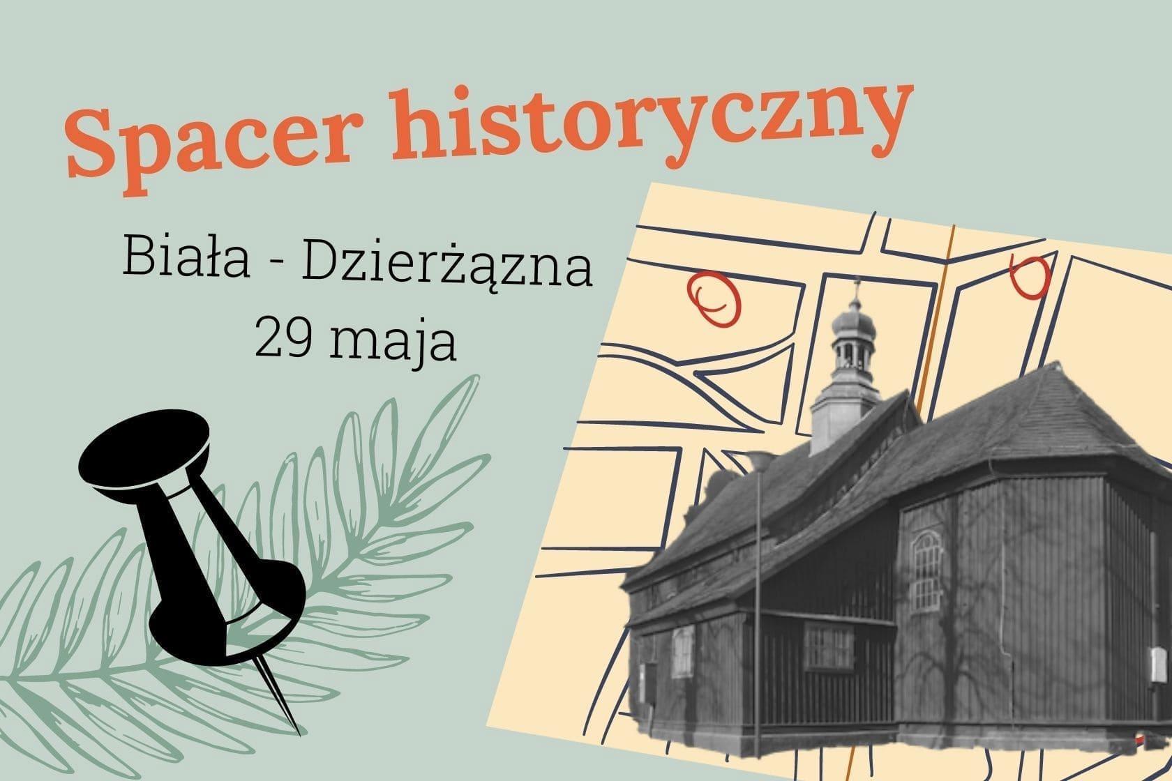 Spacer historyczny Biała - Dzierżązna, gmina Zgierz, GCKSTiR