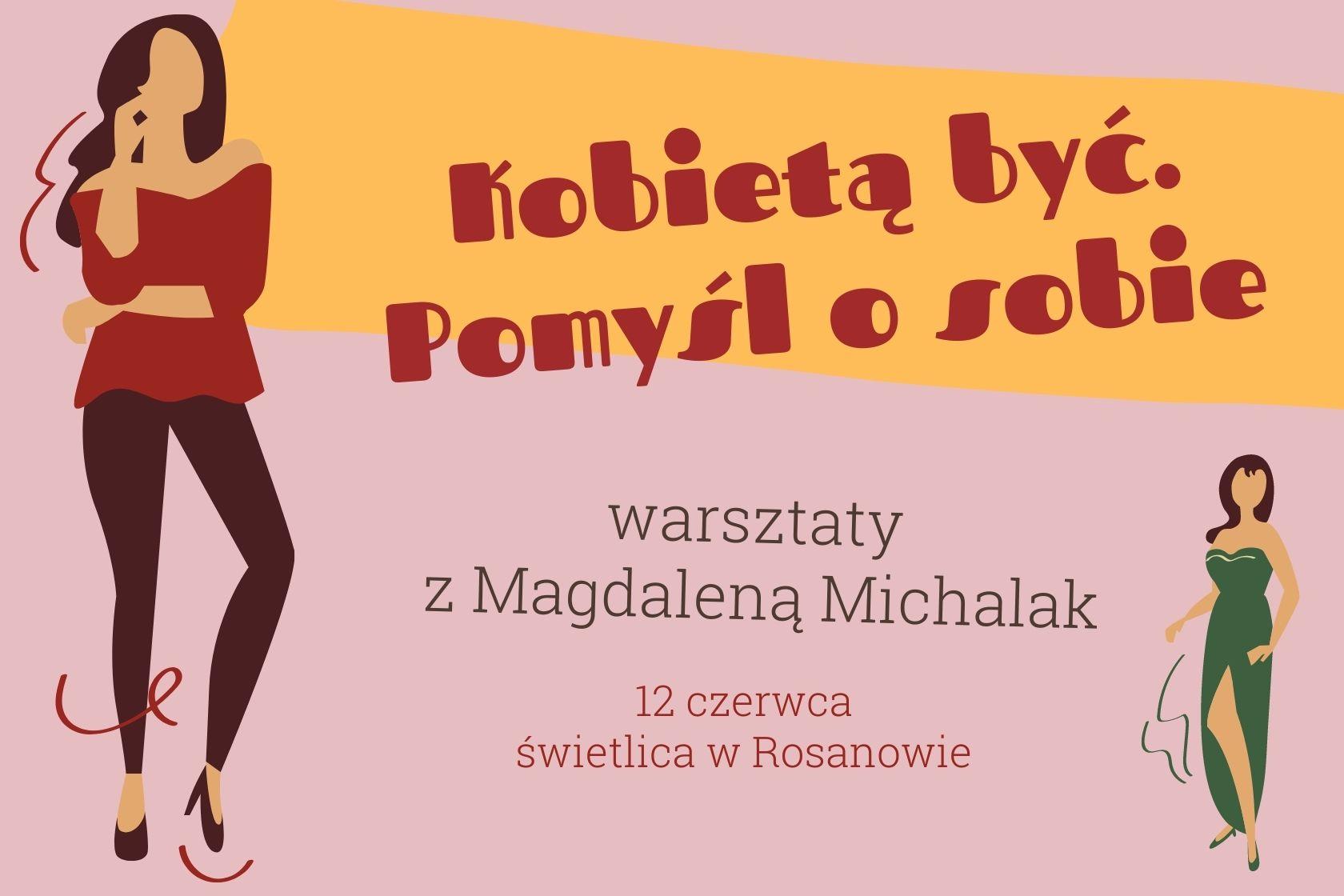 dla kobiet, Rosanów, uroda, Magdalena Michalak, warsztaty